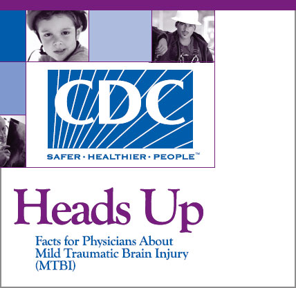 CDC Heads Up Facts for Physicians About Mild Traumatic Brain Injury
