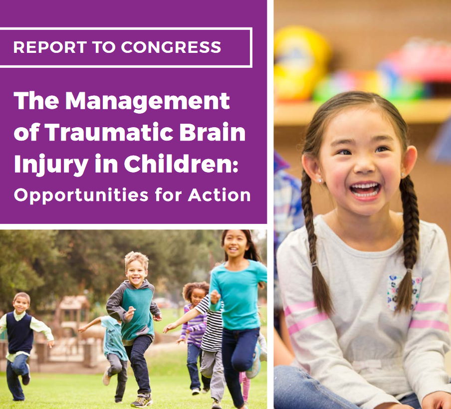 Report to Congress: The Management of Traumatic Brain Injury in Children 2018