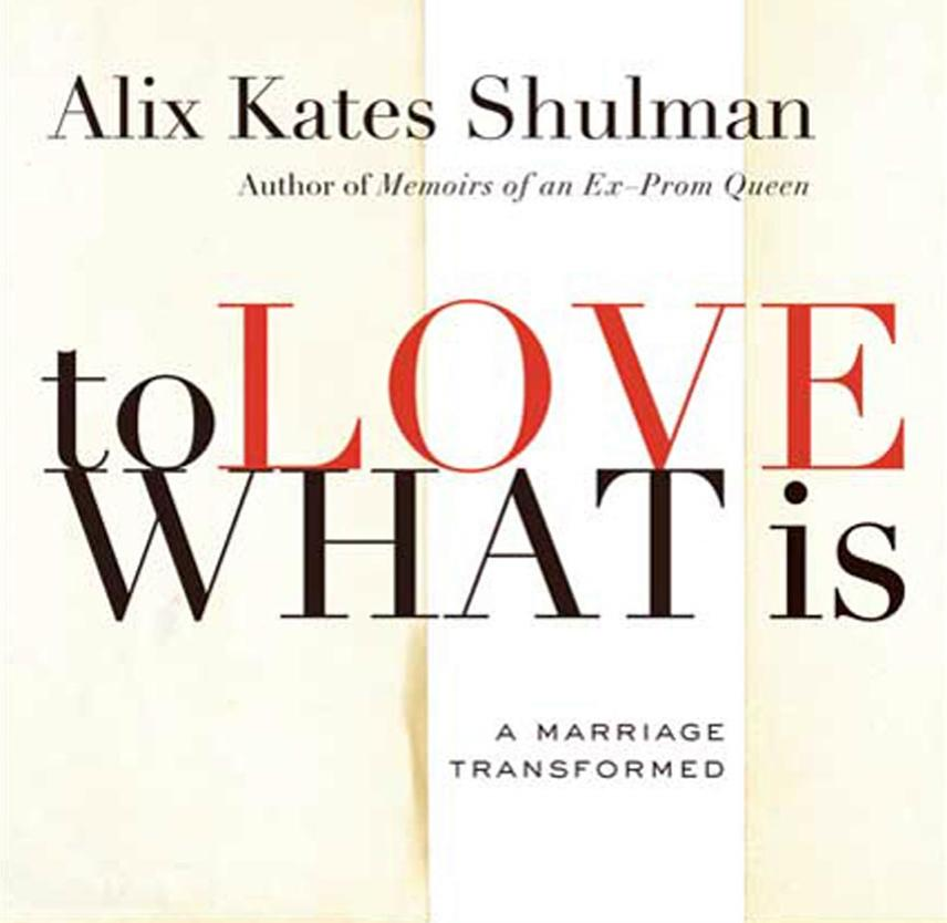 Book Review: To Love What Is