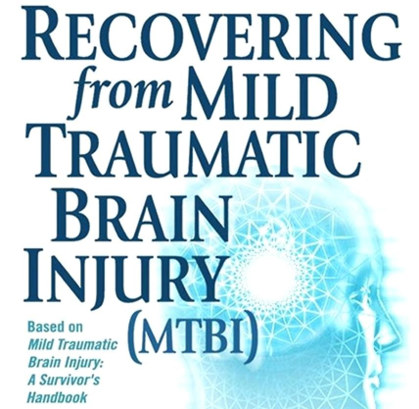 Recovering from Mild Traumatic Brain Injury (MTBI)