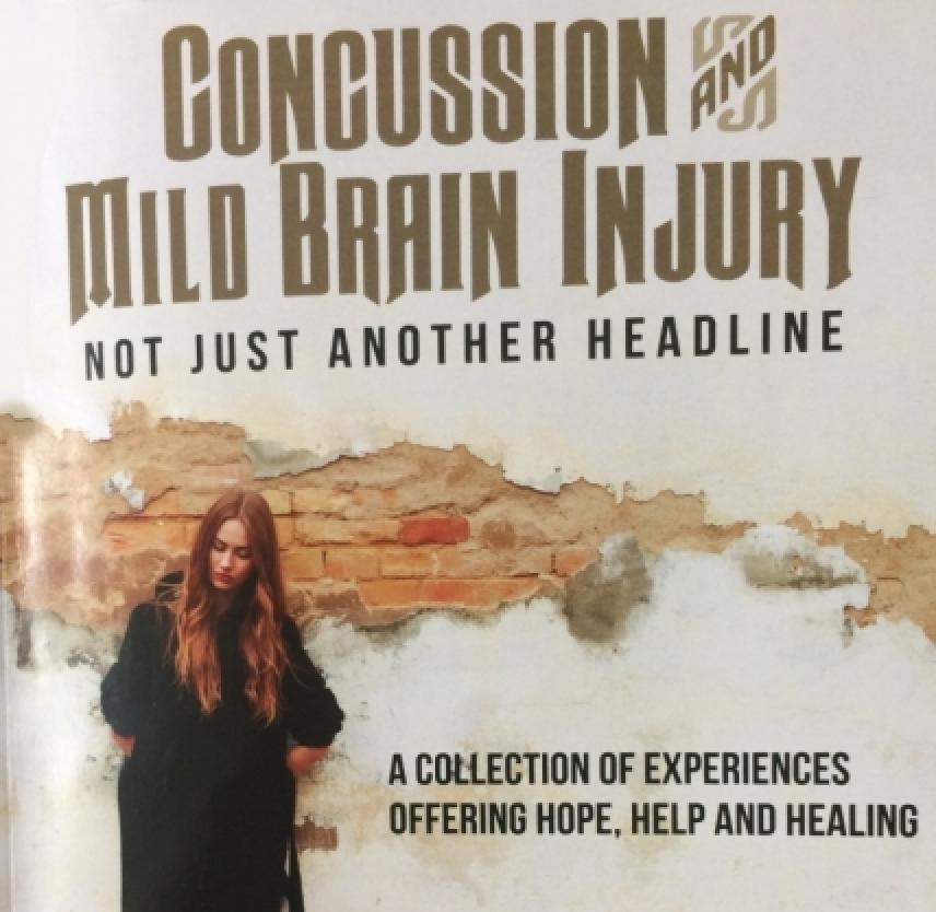 Concussion and Mild Brain Injury: Not Just Another Headline